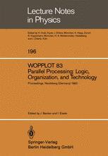 WOPPLOT 83 Parallel Processing: Logic, Organization, and Technology