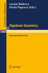 Algebraic Geometry Bucharest 1982
