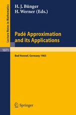 Padé Approximation and its Applications Bad Honnef 1983