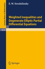 Weighted Inequalities and Degenerate Elliptic Partial Differential Equations