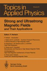 Strong and Ultrastrong Magnetic Fields and Their Applications