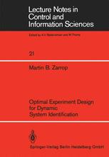 Optimal Experiment Design for Dynamic System Identification