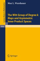 The Witt Group of Degree k Maps and Asymmetric Inner Product Spaces