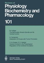 Reviews of Physiology, Biochemistry and Pharmacology, Volume 101