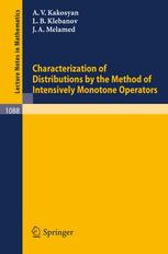Characterization of Distributions by the Method of Intensively Monotone Operators