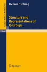 Structure and Representations of Q-groups