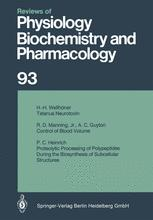 Reviews of Physiology, Biochemistry and Pharmacology, Volume 93