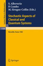 Stochastic Aspects of Classical and Quantum Systems