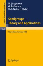 Semigroups Theory and Applications