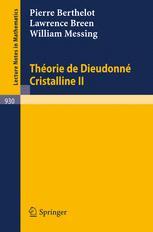 Théorie de Dieudonné Cristalline II