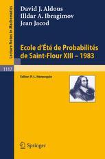 École d'Été de Probabilités de Saint-Flour XIII — 1983