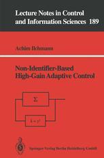 Non-Identifier-Based High-Gain Adaptive Control