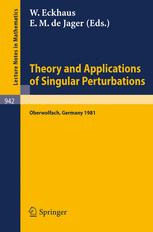 Theory and Applications of Singular Perturbations