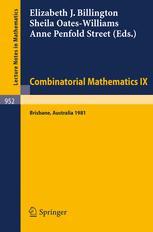 Combinatorial Mathematics IX