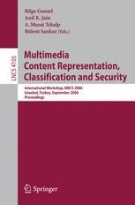 Multimedia Content Representation, Classification and Security