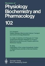 Reviews of Physiology, Biochemistry and Pharmacology, Volume 102
