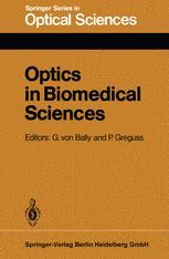 Optics in Biomedical Sciences