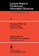 Optimization of Discrete Time Systems