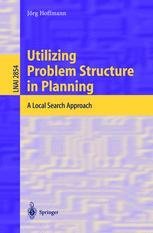Utilizing Problem Structure in Planning