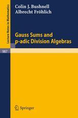 Gauss Sums and p-adic Division Algebras