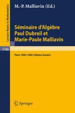 Séminaire d'Algèbre Paul Dubreil et Marie-Paule Malliavin