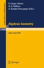 Algebraic Geometry Sitges (Barcelona) 1983