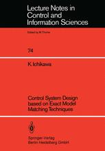 Control System Design based on Exact Model Matching Techniques