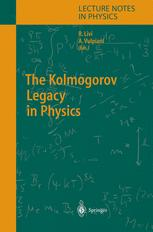 TheKolmogorov Legacy in Physics