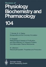 Reviews of Physiology, Biochemistry and Pharmacology, Volume 104