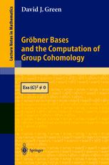 Gröbner Bases and the Computation of Group Cohomology