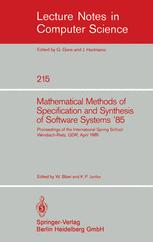 Mathematical Methods of Specification and Synthesis of Software Systems '85