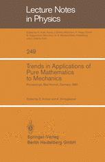 Trends in Applications of Pure Mathematics to Mechanics