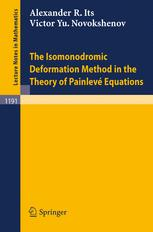 The Isomonodromic Deformation Method in the Theory of Painlevé Equations