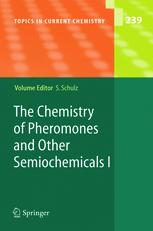 The Chemistry of Pheromones and Other Semiochemicals I
