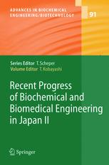 Recent Progress of Biochemical and Biomedical Engineering in Japan II