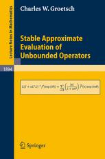Stable Approximate Evaluation of Unbounded Operators
