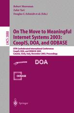On The Move to Meaningful Internet Systems 2003: CoopIS, DOA, and ODBASE