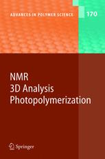 NMR • 3D Analysis • Photopolymerization