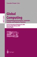 Global Computing. Programming Environments, Languages, Security, and Analysis of Systems