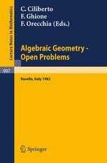 Algebraic Geometry — Open Problems