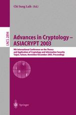 Advances in Cryptology - ASIACRYPT 2003