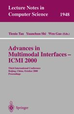 Advances in Multimodal Interfaces — ICMI 2000