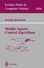 Mobile Agents: Control Algorithms