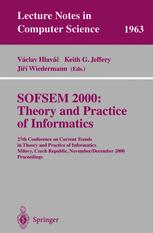 SOFSEM 2000: Theory and Practice of Informatics