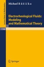 Electrorheological Fluids: Modeling and Mathematical Theory