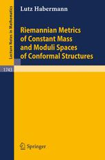Riemannian Metrics of Constant Mass and Moduli Spaces of Conformal Structures