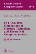 FST TCS 2000: Foundations of Software Technology and Theoretical Computer Science