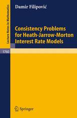 Consistency Problems for Heath-Jarrow-Morton Interest Rate Models