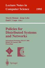 Policies for Distributed Systems and Networks