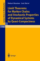 Limit Theorems for Markov Chains and Stochastic Properties of Dynamical Systems by Quasi-Compactness